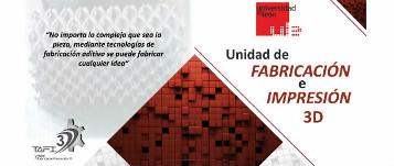 """""""No importa lo compleja que sea la pieza, mediante tecnologías de fabricación aditiva se puede fabricar cualquier idea"""" - Unidad de FABRICACIÓN e IMPRESIÓN 3D, Universidad de León"""