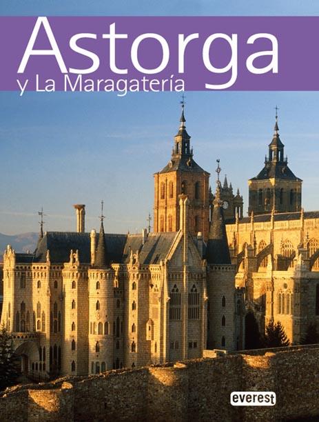 Recuerda Astorga y La Maragatería
