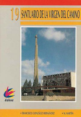 Santuario de La Virgen del Camino. Francisco González Fernández. Editorial Edilesa